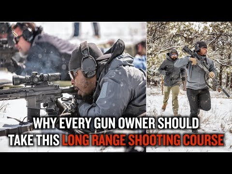 Why Every Gun Owner Should Take This Long Distance Shooting Course