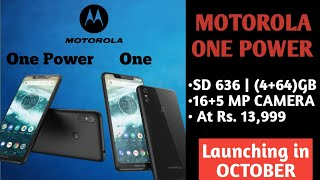 Motorola One & One Power price & launch date in India | Review of specification & camera.