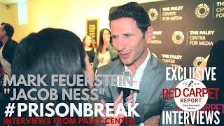 Mark Feuerstein interviewed at FOX's Prison Break S5 Paley Center Event & Panel