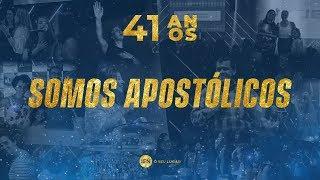 Somos Apostólicos - Ap. Edmilson | #41AnosIEN