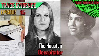 115 - The Houston Decapitator