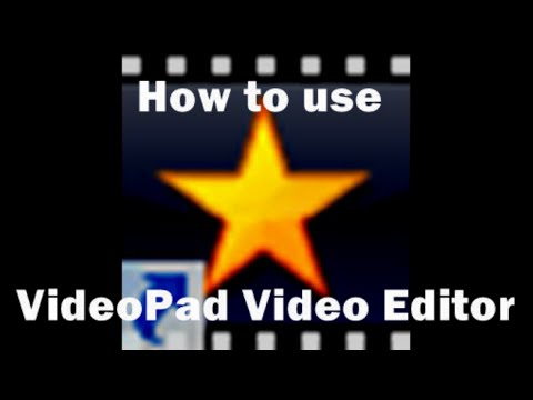 How To Use VideoPad Video Editor