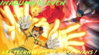 Inazuma Eleven - Les Techniques de Mark Evans !