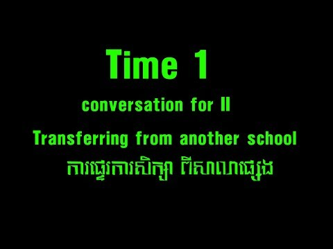 khmer study english Transferring from another school