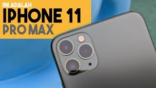 Unboxing IPHONE 11 PRO MAX dan CAMERA SAMPLES - Indonesia