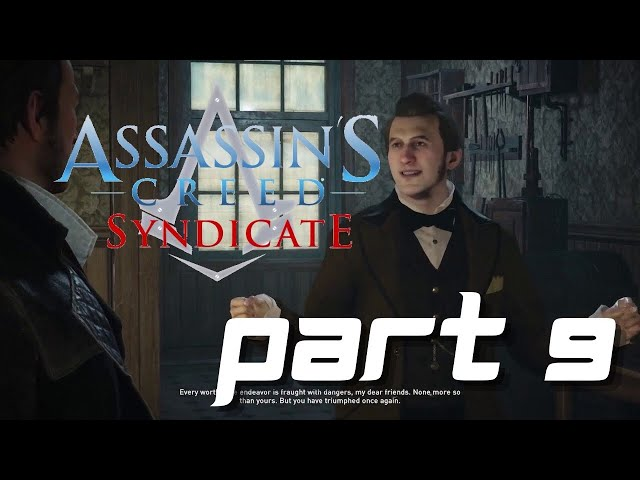 Assassin's Creed Syndicate Gameplay Part 9 - Cable News