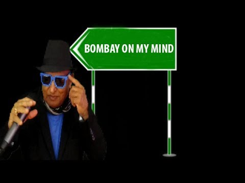 Bombay On My Mind.