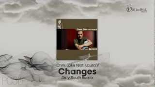 Chris Lake feat. Laura V - Changes (Dirty South Remix)