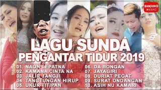 Download lagu Lagu Sunda Pengantar Tidur 2019 MP3