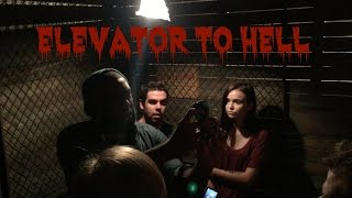 ELEVATOR TO HELL!