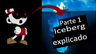 El iceberg de Cuphead Parte (1/5)