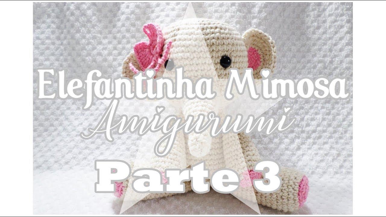 Elefante Amigurumi ( apenas trabalho) - YouTube | 720x1280