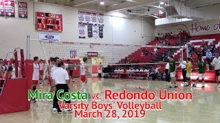 03-28-19  Mira Costa vs  Redondo Union Varsity Boys Volleyball 31m