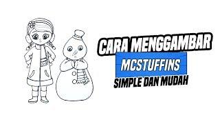 Cara Menggambar Mcstuffins Dengan Sangat Mudah | Doc McStuffins