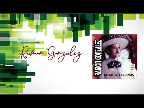 Ramon Gonzalez Altar Sin Lagrima Album Completo