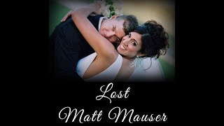 """Lost"" by Matt Mauser (Music Video)"