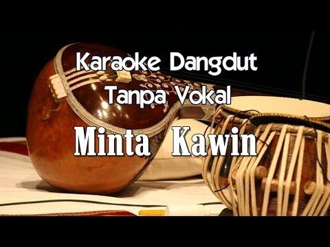 Karaoke Erie Suzan Minta Kawin
