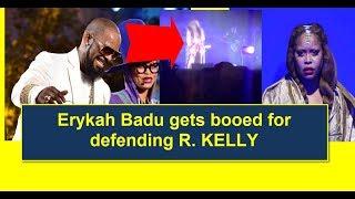 """Erykah Badu DEFENDS R Kelly""  Erykah Badu gets booed at Chicago concert"