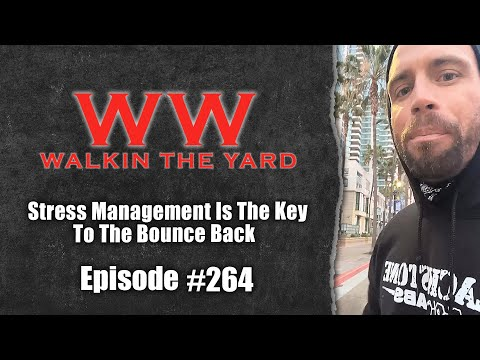 Stress Management Is The Key To The Bounce Back | Wes Watson