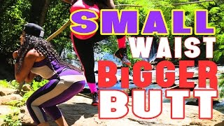 HOW TO GET A SMALLER WAIST AND BIGGER BUTTOCKS WITH EXERCISE  THICK FIT COLLAB WITH @TAIMcQUEEN