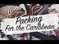 Packing For The Caribbean Video | Packing Tips | Sinead Crowe
