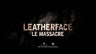 Leatherface: Le massacre