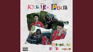 Kill Tek Piece