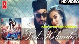 LAK HILAADE Video Song | Manj Musik,Amy Jackson,Raftaar | Latest Hindi Song HD OFFICIAL