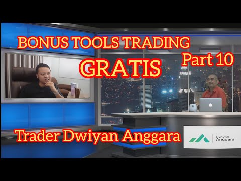 [part-10]-bonus-tools-trading-dari-trader-angga-gratis,-sharing-dwiyan-anggara