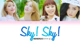 [1.15 MB] MAMAMOO 마마무 - Sky! Sky! LYRICS (Color Coded Han/Rom/Esp)
