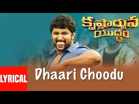 Dhaari Choodu Lyrical Video Song || Krishnarjuna Yudham Songs || Nani, Anupama, Hiphop Tamizha