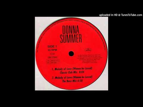 Donna Summer~Melody Of Love-Wanna Be Loved [David Morales 'The Boss Mix']