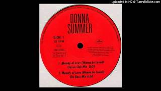 Donna Summer~Melody Of Love-Wanna Be Loved [David Morales