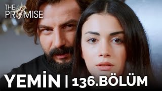 Yemin 136. Bölüm | The Promise Season 2 Episode 136