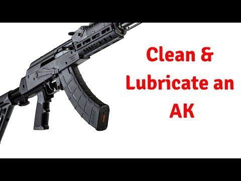 Guns N' stuff 012 - How to Clean & Lubricate your AK