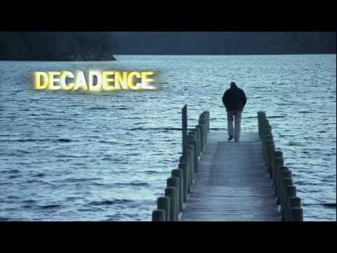 Decadence : Decline of the Western World - Documentary Trailer