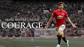 Manchester United - Courage