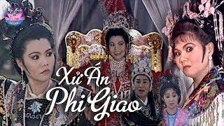 XỬ ÁN PHI GIAO | Ngọc Huyền, Kim Tử Long, Thoại Mỹ | Cải lương Hồ Quảng [Full HD]