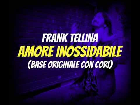 Karaoke - Frank Tellina - Amore Inossidabile - Base originale (con cori) HQ