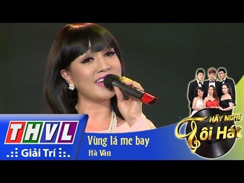 THVL | Hãy nghe tôi hát - Tập 9: Vùng lá me bay - Hà Vân