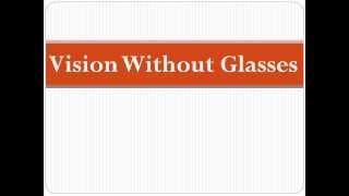 Bates Method Vision Without Glasses United States Improve Eyesight Naturally