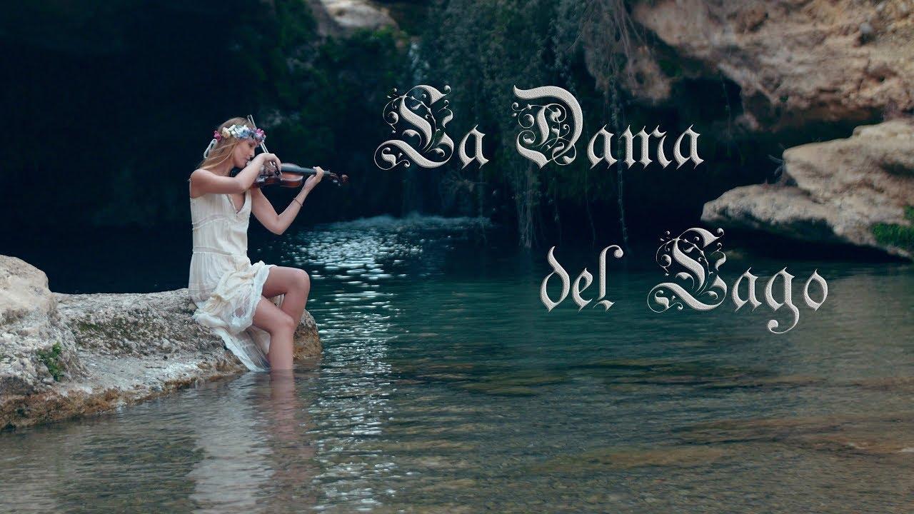 La Dama del Lago #musicvideo