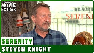 SERENITY | Steven Knight Talks About The Movie - Official Interview