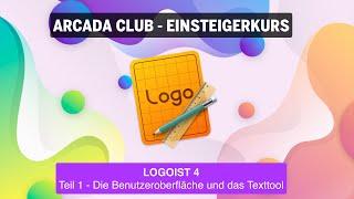 Logoist 4 - Teil 1:  Die Benutzeroberfläche und das Texttool
