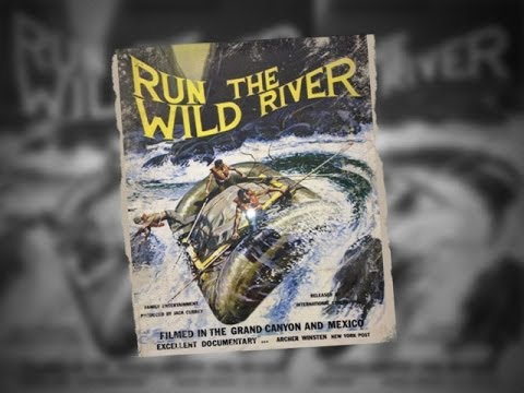Run the Wild River - Jack Currey Presents Western River Expeditions