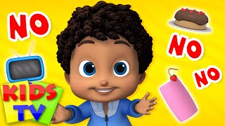 No No Song | Kids Songs & Rhymes for Nursery | Baby Songs | Cartoon Videos | Kids TV Show