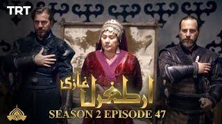 Ertugrul Ghazi Urdu   Episode 47  Season 2
