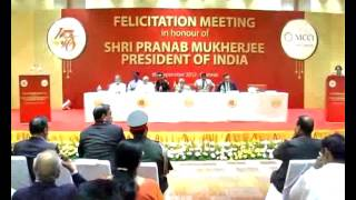 Felicitation Meeting and Address by the President of India Pranab Mukherjee Part 1/3