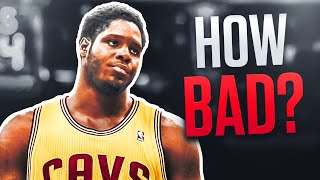 How BAD Was Anthony Bennett Actually?