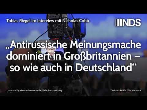 """""""Antirussische Meinungsmache dominiert in Großbritannien, so wie auch in Deutschland"""", Nicholas Cobb"""